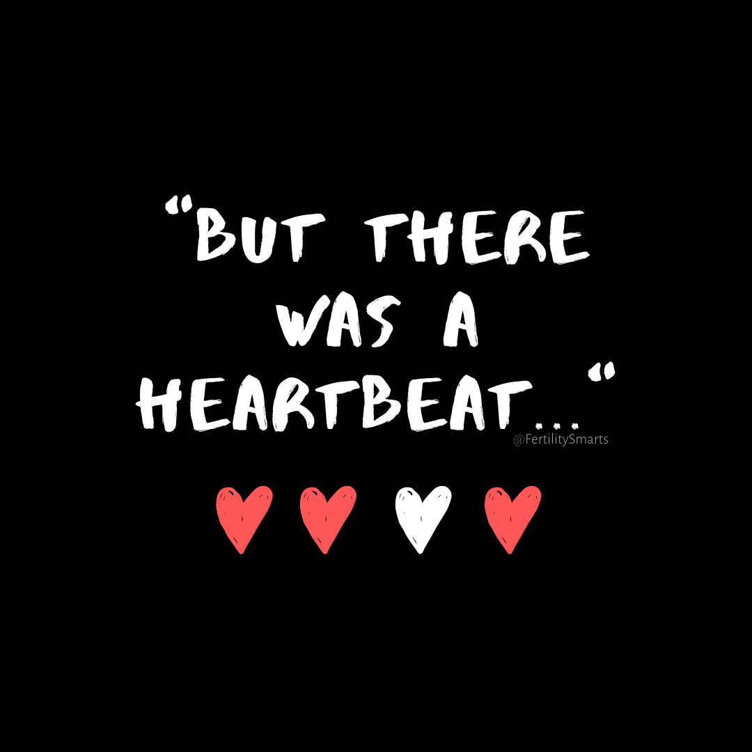 """""""But There Was A Heartbeat"""""""