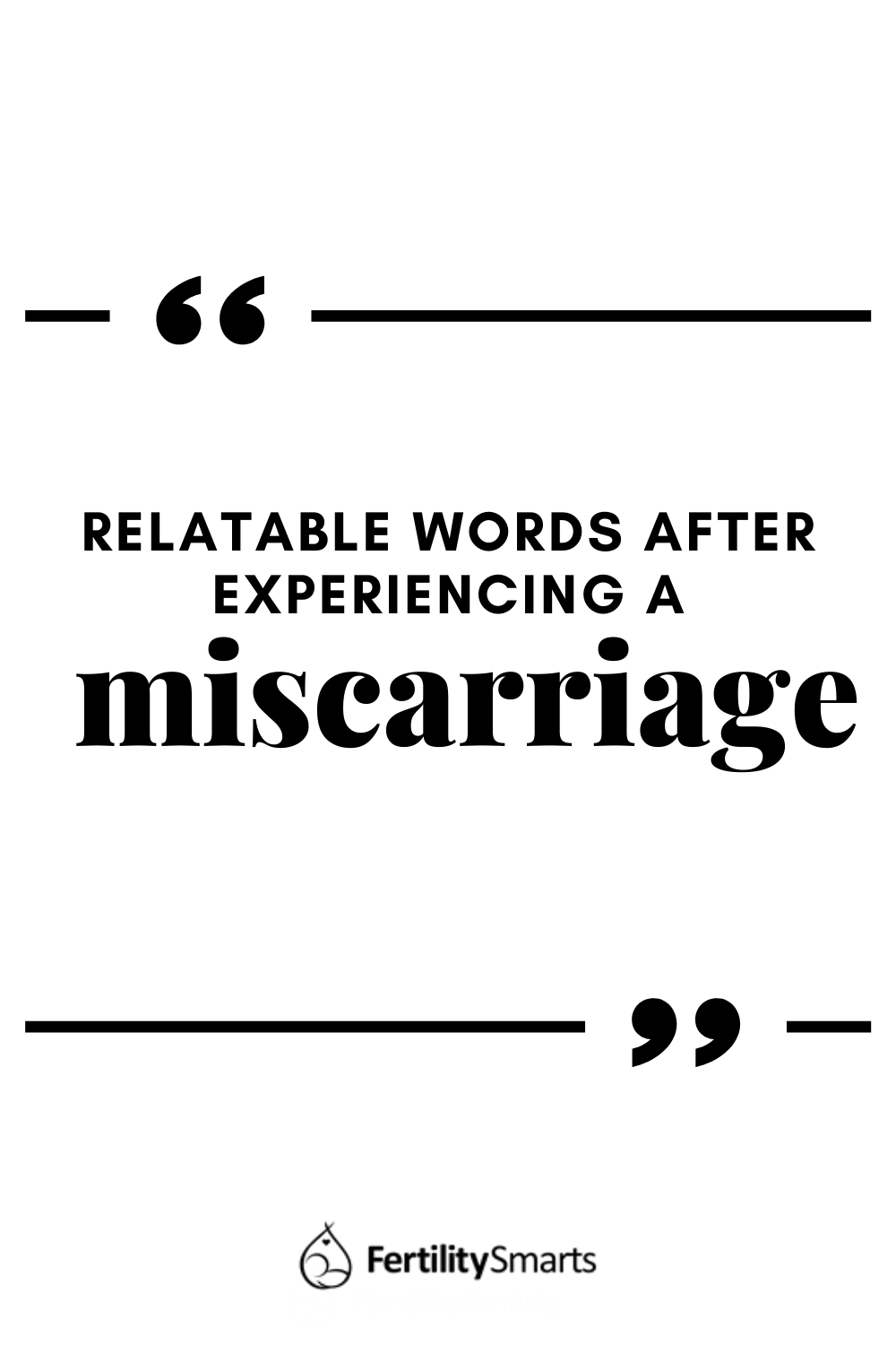 Text: Relatable Words After Experiencing A Miscarriage
