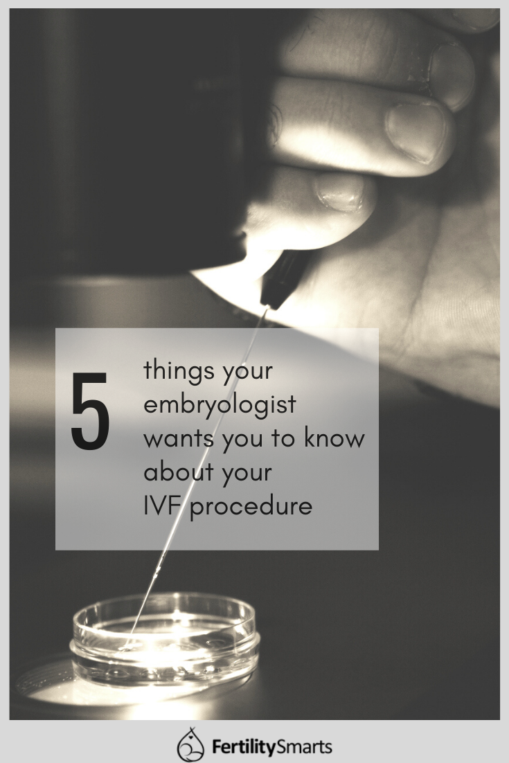Pinterest Pin Title: 5 Things Your Embryologist Wants You to Know About Your IVF Procedure
