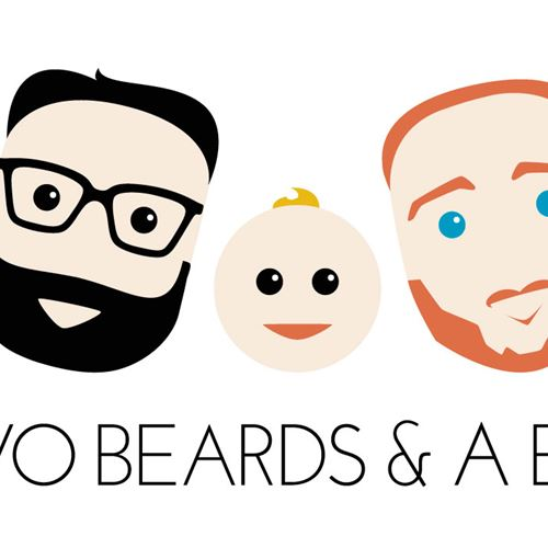 Two Beards & A Baby